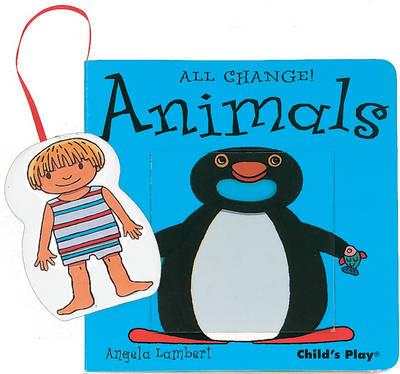 Animals - All Change! (Board book)