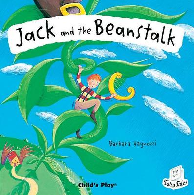 Jack and the Beanstalk - Classic Fairy Tales (Paperback)