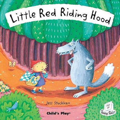 Little Red Riding Hood - Flip-Up Fairy Tales (Paperback)