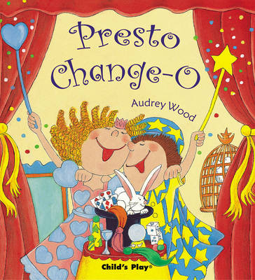 Presto Change-O - Child's Play Library (Paperback)