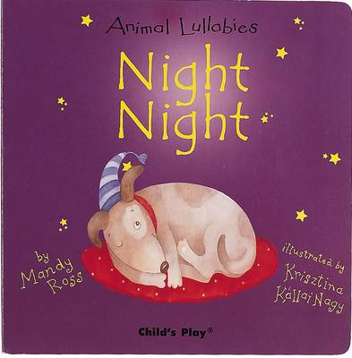 Night Night - Animal Lullabies S. (Board book)