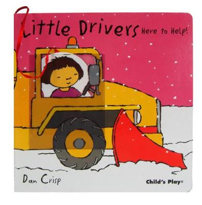 Here to Help! - Little Drivers (Board book)
