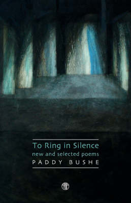 The Ring In Silence - New And Selected Poems (Hardback)