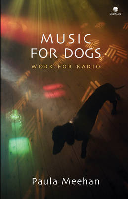 Music for Dogs: Work for Radio (Paperback)