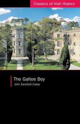 The Galtee Boy: A Fenian Prison Narrative - Classics of Irish History (Paperback)