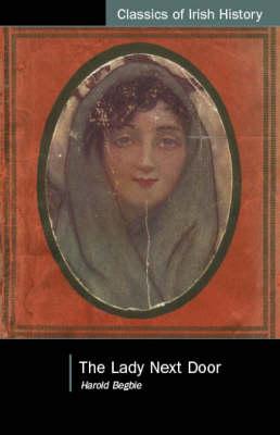 The Lady Next Door - Classics of Irish History (Paperback)