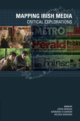 Mapping Irish Media: Critical Explorations (Paperback)