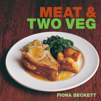 Meat and Two Veg (Paperback)