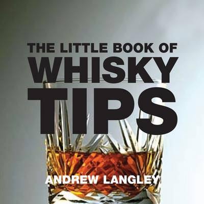 The Little Book of Whisky Tips (Paperback)
