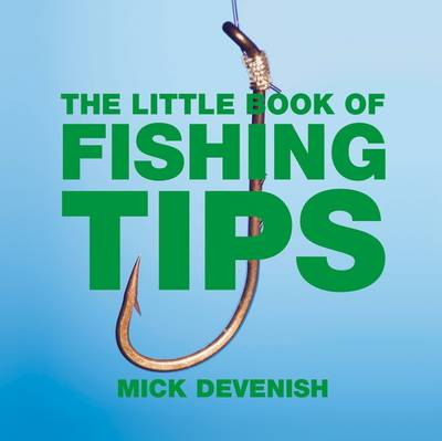 The Little Book of Fishing Tips (Paperback)