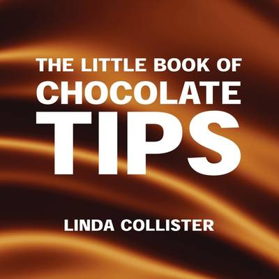 The Little Book of Chocolate Tips (Paperback)