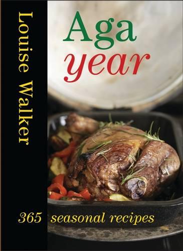 Aga Year: 365 Seasonal Recipes (Hardback)