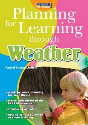 Planning for Learning Through the Weather - Planning for Learning (Paperback)