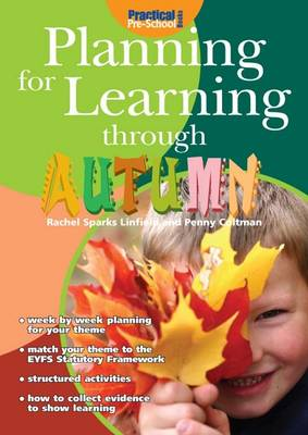 Planning for Learning Through Autumn - Planning for Learning (Paperback)