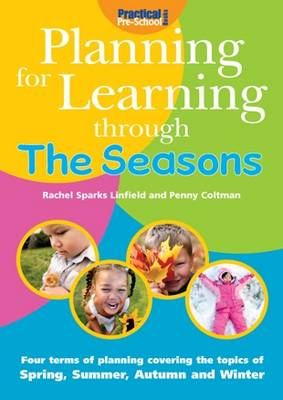 Planning for Learning Through The Seasons - Planning for Learning (Paperback)