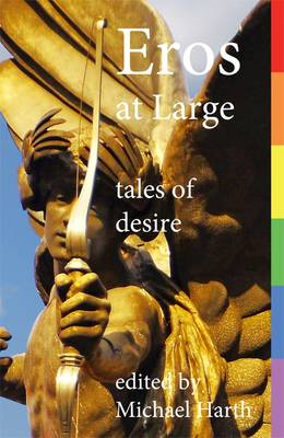 Eros at Large: Tales of Desire (Paperback)