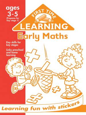 Early Maths 3-5 - First Time Learning (Paperback)