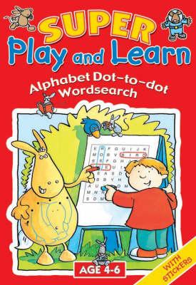 Alphabet Dot-to-dot, Wordsearch (Hardback)