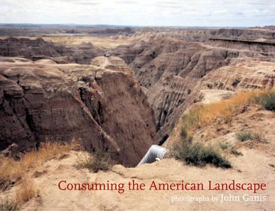 Consuming the American Landscape (Hardback)