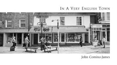 In a Very English Town (Hardback)