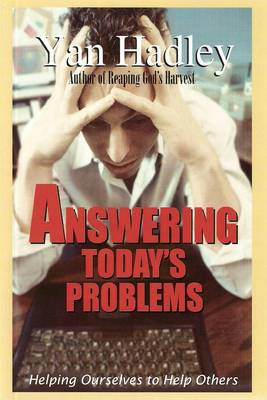 Answering Today's Problems: Helping Ourselves to Help Others (Paperback)