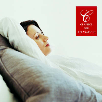 Classics for Relaxation - Classics Series (CD-Audio)
