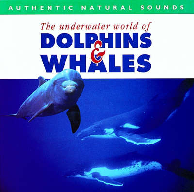 Dolphins and Whales (CD-Audio)