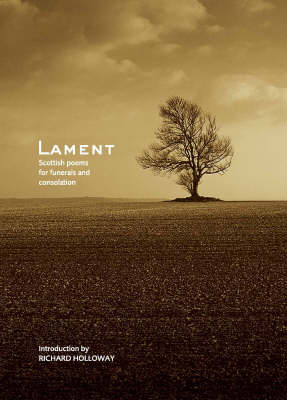 Lament: Scottish Poems for Funerals and Consolation (Hardback)