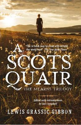 A Scots Quair: The Mearns Trilogy (Paperback)