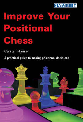 Improve Your Positional Chess (Paperback)