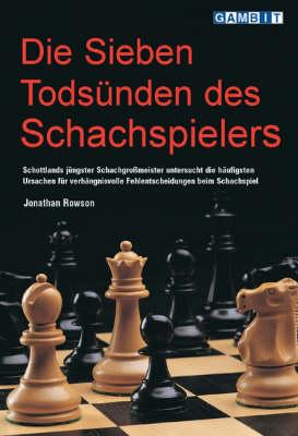 Die Sieben Todsunden Des Schachspielers (Paperback)