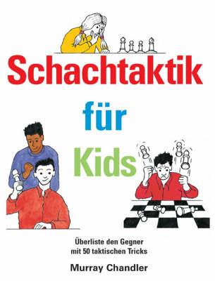 Schachtaktik fur Kids (Hardback)