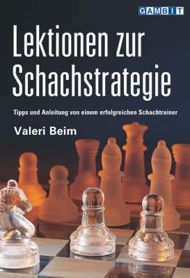 Lektionen zur Schachstrategie (Paperback)