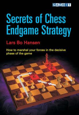 Secrets of Chess Endgame Strategy (Paperback)