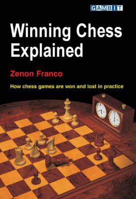 Winning Chess Explained (Paperback)