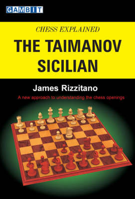 Chess Explained: The Taimanov Sicilian (Paperback)