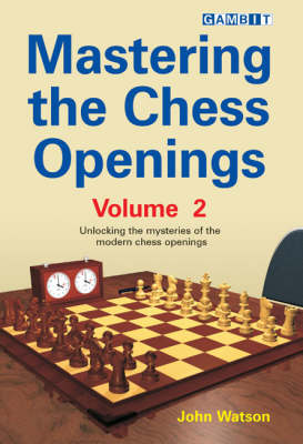 Mastering the Chess Openings: v. 2 (Paperback)