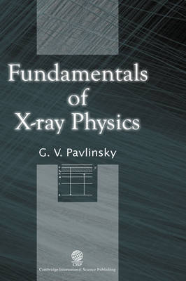 Fundamentals of X-ray Physics (Hardback)