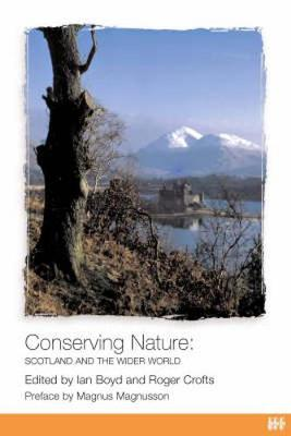 Conserving Nature: Scotland and the Wider World (Paperback)