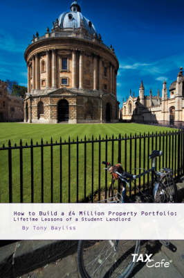 How to Build a GBP4 Million Property Portfolio: Lifetime Lessons of a Student Landlord (Paperback)