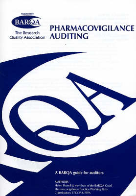 Pharmacovigilance Auditing: A BARQA Guide for Auditors (Paperback)