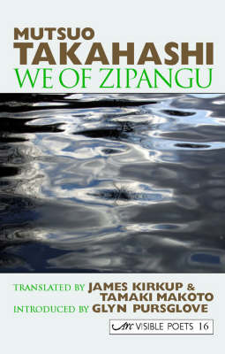 We of Zipangu: Selected Poems - Visible Poets No. 16 (Paperback)