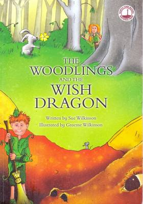 The Woodlings and the Wish Dragon (Paperback)