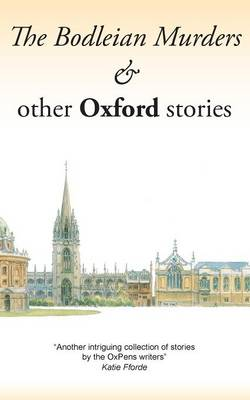 The Bodleian Murders & Other Oxford Stories (Paperback)