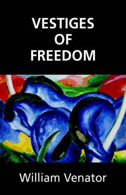 Vestiges of Freedom (Paperback)