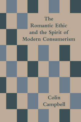 The Romantic Ethic And The Spirit Of Modern Consumerism (Paperback)