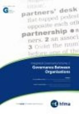 Integrated Governance: v. 2: Governance Between Organisations (Paperback)
