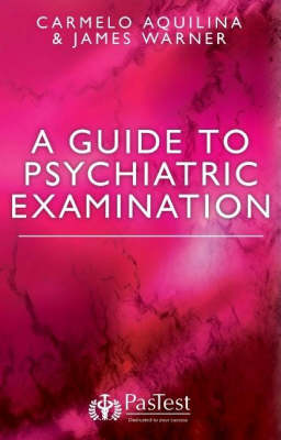 A Guide to Psychiatric Examination (Paperback)