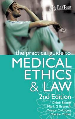 The Practical Guide to Medical Ethics and Law (Paperback)