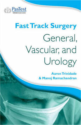 Fast Track Surgery: General, Vascular and Urology - Fast Track Surgery No. 2 (Paperback)